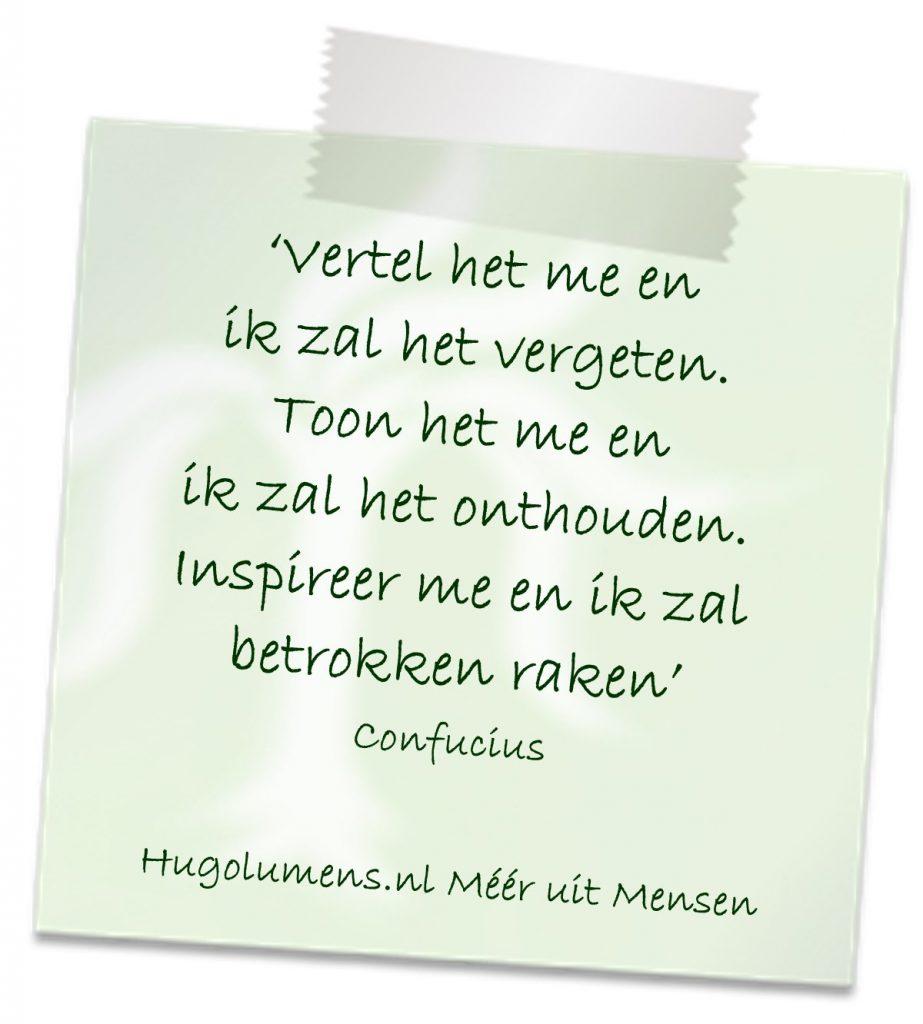 confucius quote vertel het me en ik zal het vergeten. Toon het me en ik zal het onthouden. Inspireer me en ik zal betrokken raken